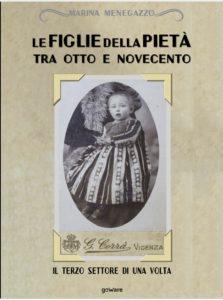 Una commovente storia minore. Le Figlie della Pietà tra Otto e Novecento